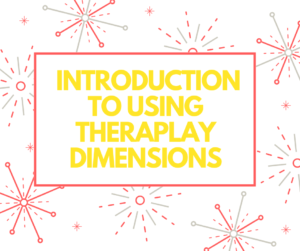 Introduction to Using Theraplay Dimensions @ St Andrew's Children's Society