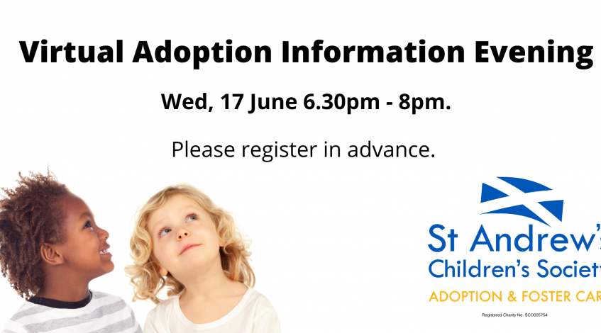 Promoting the Virtual Adoption Information Evening held by St Andrew's Children's Society 17 June 2020